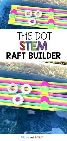 The Dot by Peter Reynolds Raft Builder Growth Mindset STEM Activity Summer Activities For Kids, Hands On Activities, Science Activities, Preschool Activities, Therapy Activities, Science Experiments, Stem Learning, Kids Learning, Outdoor Learning