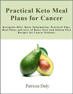 Ketogenic Diet and Cancer Treatment Cookbook