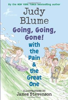 Going, Going, Gone! with the Pain and the Great One (Pain & the Great One (Quality)) by Judy Blume http://www.amazon.com/dp/0440420946/ref=cm_sw_r_pi_dp_pvedwb1ASV5KE