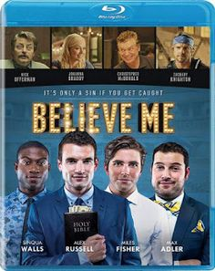 Zachary Knighton & Miles Fisher & Will Bakke-Believe Me Alex Russell, Christian Charities, Latest Hollywood Movies, Tour Manager, Movie Categories, Life Run, Christian Movies, Movie Themes, Got Caught