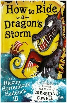 How to Ride a Dragon's Storm by Cressida Cowell (Book 7 of the How to Train Your Dragon Series)