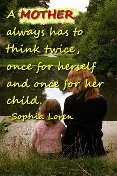 Inspirational Quotes About Mothers - Quotes, Poems, Prayers, Books and Words of Wisdom - Catholic Devotionals and Bible Verses Good Life Quotes, Life Is Good, Inspirational Quotes Mothers, Mask Quotes, Mother Quotes, Sophia Loren, True Friends, Bible Verses, Catholic