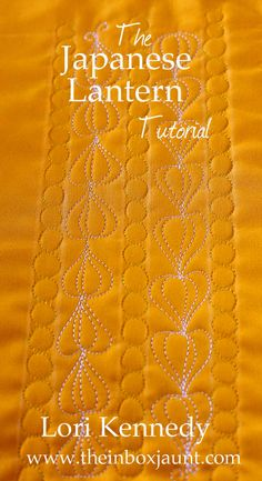 Japanese Lanterns-The Free Motion Quilt Tutorial - Lori Kennedy Quilts Machine Quilting Patterns, Quilting Thread, Longarm Quilting, Free Motion Quilting, Quilting Tips, Quilting Tutorials, Quilt Patterns, Hand Quilting, Stitch Patterns