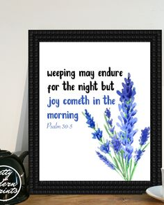Joy Comes In The Morning, Encouraging Bible Verses, Christian Art Print, Printable Quote, Home Decor, Motivational Quotes, 8x10 Print