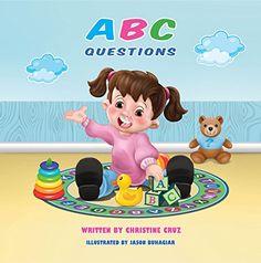 #99c ONLY TODAY!!!  ABC Questions  #Kindle Edition  by Christine Cruz (Author), Jason Buuhagiar (Illustrator)