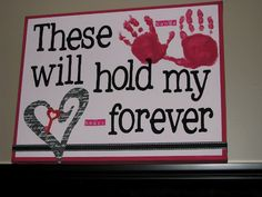 DIY: These Hands Will Hold My Heart Forever Canvas...Very sweet!