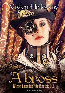 Adri könyvmoly könyvei: Vivien Holloway: A bross és egy kis interjú a végé...