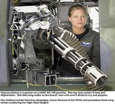 The Real Miss America.  This 19 year old was on mission in Pakistan when she engaged a target at 725 yards.  It turned out he was a bomb maker for the Taliban and was burying an IED to be detonated when a US patrol was to walk by 30 minutes later.