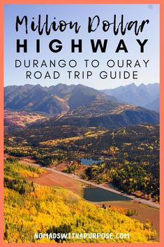 Known as one of the most stunning drives on the planet the Million Dollar Highway is a road trip everyone must experience. This ultimate guide will tell you everything you need to know about driving from Durango to Ouray Travel Travel Estes Park Colorado, Aspen Colorado, Denver Colorado, Road Trip To Colorado, Durango Colorado, Us Road Trip, Colorado Hiking, Road Trip Hacks, Colorado Mountains
