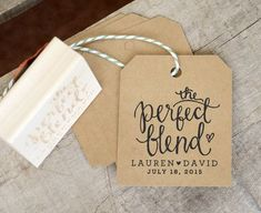 The Perfect Blend Rubber Stamp for Personalized Coffee Wedding Favor Tags or Tea Bags w. Names and Wedding Date for Epsresso Beans Coffee Favors, Coffee Wedding Favors, Tea Favors, Creative Wedding Favors, Inexpensive Wedding Favors, Wedding Favors For Guests, Wedding Favor Tags, Diy Wedding, Wedding Gifts