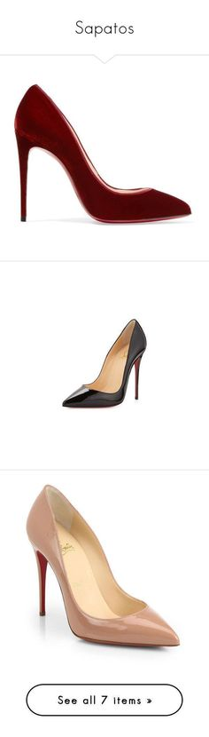 Sapatos by cassimila on Polyvore featuring polyvore women's fashion shoes pumps heels louboutin christian louboutin christian louboutin shoes burgundy high heel shoes burgundy heels pumps velvet shoes pointed toe high heel pumps black black pointed toe pumps black shoes low black pumps stiletto pumps low heel pumps sapatos red sole shoes patent leather shoes patent leather pumps pointed toe shoes zapatos black slip on shoes black pointy-toe pumps black high heel pumps black patent pumps