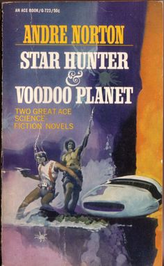 Star Hunter & Voodoo Planet by Andre Norton