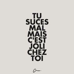 tu suces mal mais c'est joli chez toi #LesCartons