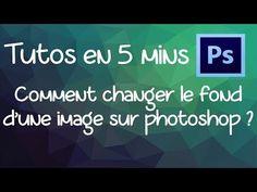 [ Tutos en 5 mins ] : Comment changer le fond d'une photo avec photoshop ? - YouTube