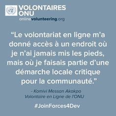 Des organisations et des volontaires œuvrent ensemble pour la paix et le développement. http://onlinevolunteering.org #JoinForces4Dev