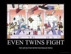 My cousins are twins...this is surprisingly true...