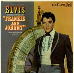 "Soundtrack Album ""Frankie and Johnny"" - 1966. Twenty-fifth album released by Elvis."