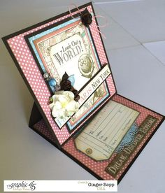 Stunning Come Away with Me easel card by Ginger #graphic45