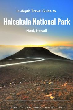 Located 10,023 feet above sea level, Haleakala is the world's largest dormant volcano. Here is an in-depth guide on how to make the most out of your trip to Haleakala.
