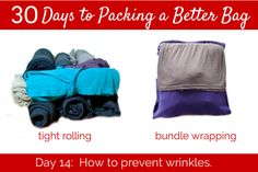 How to pack to prevent wrinkles.  Tips on how to roll clothes and how to get out some of the wrinkles