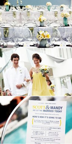 """Sold to me! I will have this at my wedding! I love everything in this picture! From the bridesmaid ( loving the yellow dresses), to every detail for the wedding. I love what the cards say """"Here's how it's going to go."""" Love that! :)"""