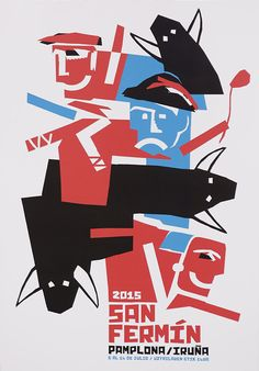 Cartel Finalista San Fermin 2015 nº 5.Titulo: Azul y rojo. Autor: Javier Balda Berástegui San Fermin Pamplona, Spring Festival, Design Graphique, Vintage Travel Posters, Chinese New Year, Cattle, Spain, Darth Vader, Culture