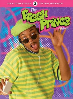 "Fresh Prince of Bel Aire.  ""Now, this is a story all about how how my life got flipped turned upside down....."""