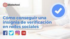 Cómo conseguir una insignia de verificación en Twitter, Facebook, Instagram y Youtube. Cómo conseguir una insignia de verificación en redes sociales La Red, Marketing Digital, Twitter, Social Media, Posts, Facebook, Youtube, Blog, Free