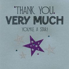 Thank You Very Much - You're a Star!