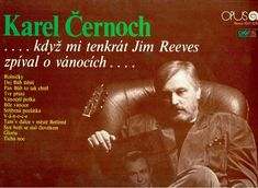 TICHÁ NOC (celý album) - Karel Černoch zpívá J. Reevese (1990) Good Music, Singer, Let It Be, Album, Videos, Youtube, Movie Posters, Singers, Film Poster
