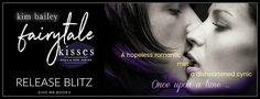 Abibliophobia Anonymous                 Book Reviews: **RELEASE BLITZ**  Fairytale Kisses by Kim Bailey