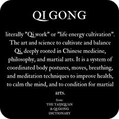 Definition of Qi Gong from The Taijiquan & Qi Gong Dictionary