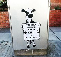 """""""The only humane way to kill is not to kill."""" #farm365"""