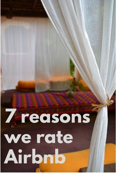 Since using Airbnb for the first time in 2014 we've had only awesome experiences and now we're using it for our big adventure around the world. Check out the 7 reasons why we rate it.