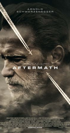 Directed by Elliott Lester.  With Arnold Schwarzenegger, Scoot McNairy, Maggie Grace, Judah Nelson. Two strangers' lives become inextricably bound together after a devastating plane crash.