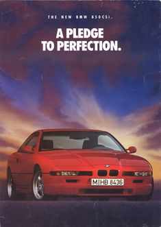 BMW 8 Series ad. Only thing missing is a 350sbc