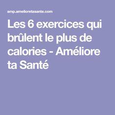 Les 6 exercices qui brûlent le plus de calories - Améliore ta Santé