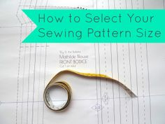 Tilly and the Buttons: How to Select Your Sewing Pattern Size #sewing