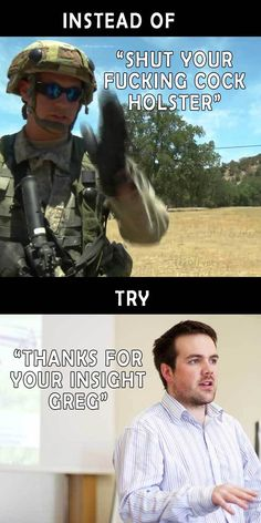 Post with 20696 votes and 795012 views. Tagged with Funny; Shared by texOIFvet. Military to Business translation guide Army Humor, Military Humor, Military Life, Class Memes, Military Quotes, Police Quotes, You Better Work, Funny Faces, Funny Gifs
