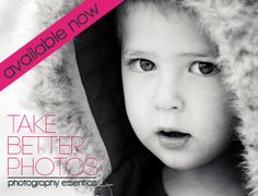 Take Better Photos-Photographing a Moving Target (a.k.a. How to Photgraph your 2 Year Old)