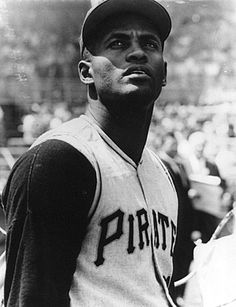 Roberto Clemente. I heard he died in an airplane crash trying to get aid to the earthquake devastated people of Nicaragua on 12/31/1972. He was from Puerto Rico. So sad.