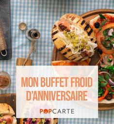 Un buffet froid pour votre anniversaire #popcarte #anniversaire #repas #buffet Best Business Ideas, Small Bottles, Menu, Cooking, Ethnic Recipes, Food, Organiser, Buffets, 21st Birthday