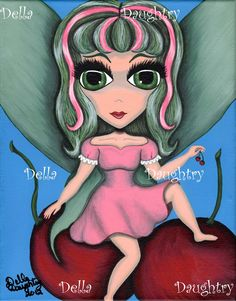 """""""Cherry Fairy"""" A 8x 10 acrylic on stretched canvas. By Della Daughtry. #bigeyeart"""