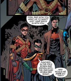 Is this also in the same comic with easy-to-kill-Robin and easy-to-forget-Robin? Damian you savage.