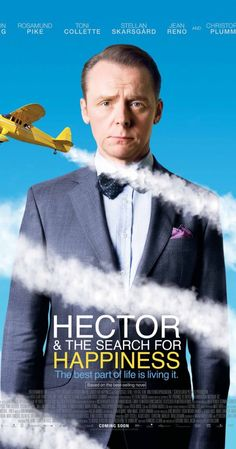 Hector and the Search for Happiness (2014) - great movie! Saw this with my 16 year old; you know it's good when your teen likes it!