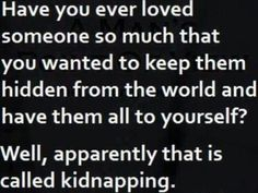 Funny Kidnapping Quotes. QuotesGram