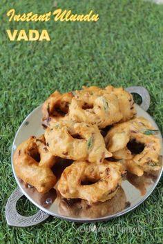 Instant Medu Vada Recipe - Ulundu Vada - Yummy Tummy Medu Vada Recipe, Veg Recipes, Cauliflower, Complete Recipe, Vegetables, Recipe Collection, Afghanistan, Sri Lanka, Nepal