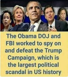 Barack Obama Tried To Defeat The Trump Campaign - Do you think we are witnessing the biggest political scandal in US history? Political Scandals, Political Corruption, Political Views, Liberal Logic, Stupid Liberals, Conservative Politics, Truth Hurts, Hard Truth, Us History