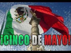 La Historia del Cinco de Mayo