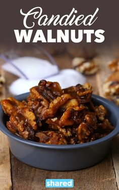 Candied Walnuts - Candied Walnuts are just too good. Use them to top your favorite desserts like strudels or ice cream sundaes, and you're in for a real treat. It's so easy to make these and have them on hand to add some pizzazz to a dish, or really just use them for plain old snacking.